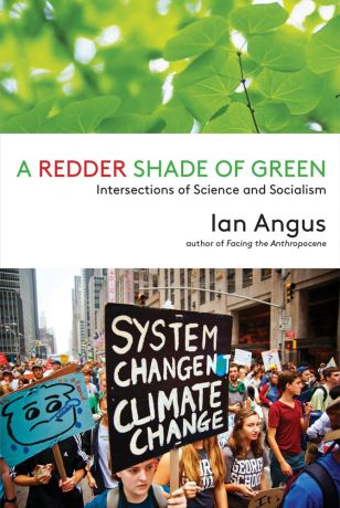 A Redder Shade of Green by Ian Angus