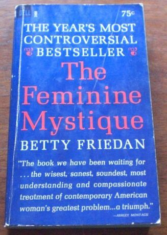 An analysis of the feminine mystique on american culture