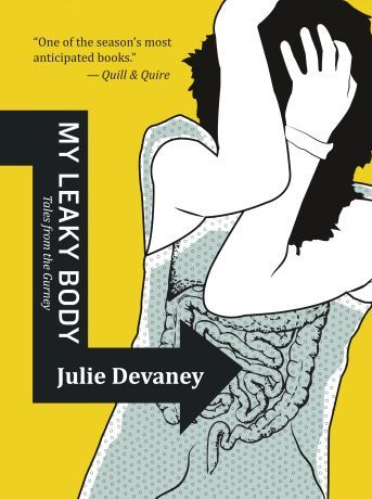My Leaky Body, by Julie Devaney